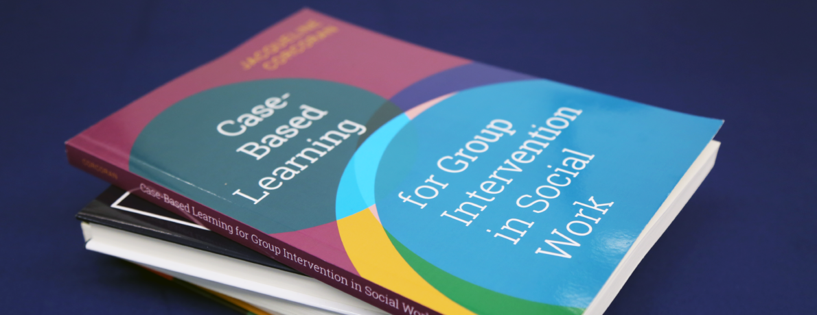 Case-Based Learning for Group Intervention in Social Work by Jacqueline Corcoran