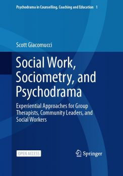 Social Work, Sociometry, and Psychodrama book cover
